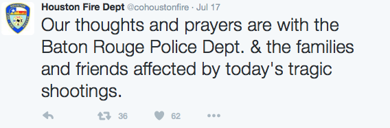 HFD: Our thoughts and prayers are with the Baton Rouge Police Dept. and the families and friends affected by today's tragic shootings.
