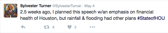 Sylvester Turner: 2.5 weeks ago, I planned this speech w/an emphasis on financial health of Houston, but rainfall & flooding had other plans