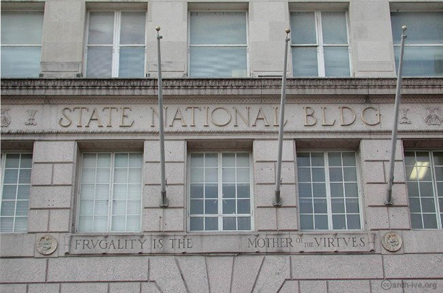 """The State National Bank building still bears the bank's original motto, """"Frugality is the mother of the virtues."""""""